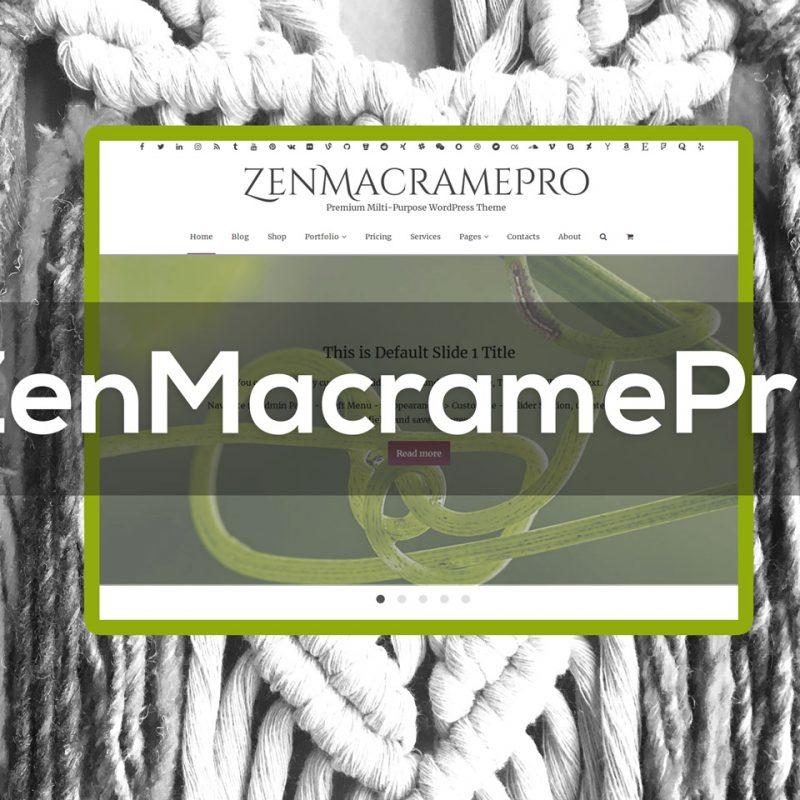 zenmacramepro-premium-wordpress-theme-collage