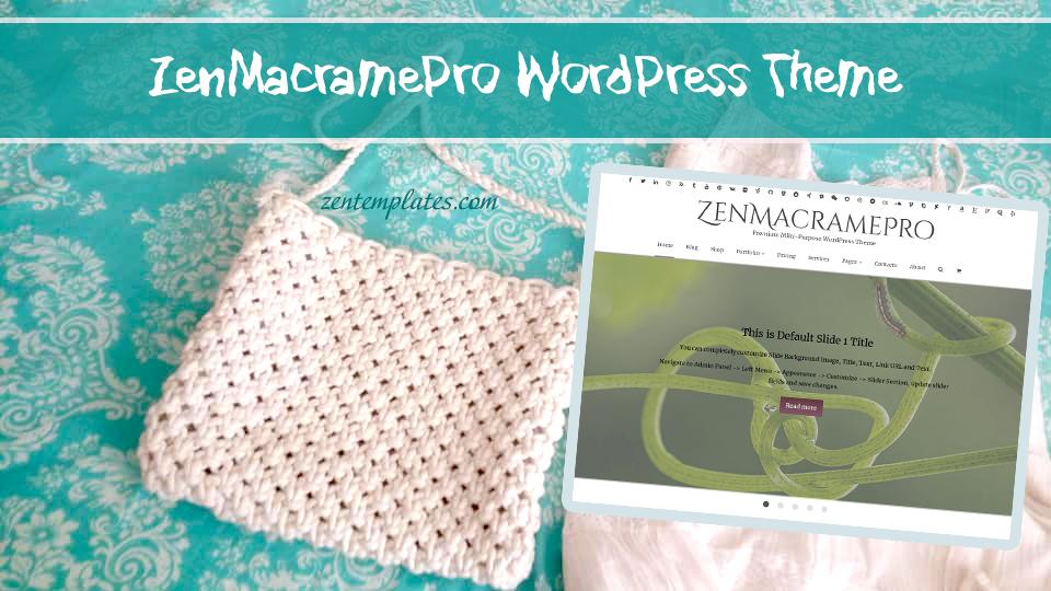 zenmacramepro-premium-wordpresstheme-collage